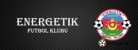 """REGİON LİQASI: Final oyunundan öncə """"Energetik"""" FK öz azarkeşlərinə müraciət etdi"""