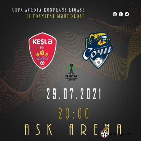 """Bu gün saat 20:00-da """"Keşlə"""" FK """"Soçi"""" FK-ya qarşı"""